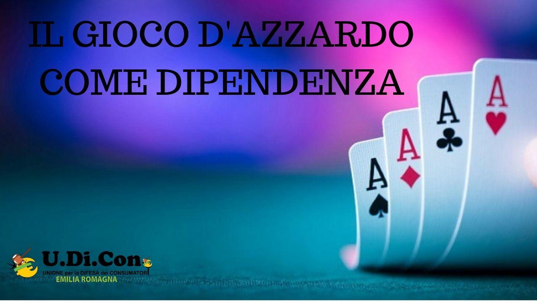 IL GIOCO D'AZZARDO COME DIPENDENZA